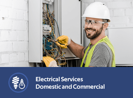 Electrical Services - Commercial and Domestic